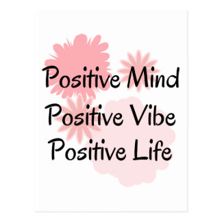 Positive Mind, Positive Vibe, Positive Life Quote Post Cards