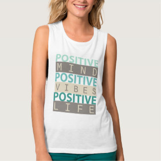 POSITIVE Mind POSITIVE Vibes POSITIVE Life Flowy Muscle Tank Top
