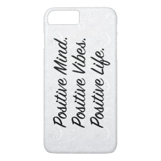 Positive Mind. Positive Vibes. Positive Life. iPhone 8 Plus/7 Plus Case