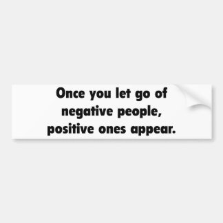 Positive Ones Appear Bumper Sticker