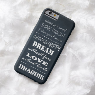 Positive Quote Affirmations Barely There iPhone 6 Case