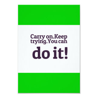 POSITIVE QUOTES MOTIVATIONAL CARRY ON KEEP TRYING CARD
