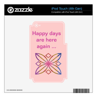 Positive Strokes - Display Happy Designs Skin For iPod Touch 4G