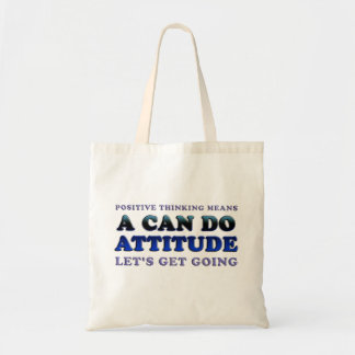 Positive Thinking Means Canvas Bag
