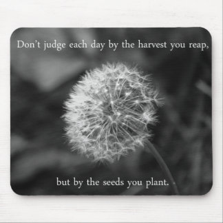 Positive Thinking Saying with Dandelion Mouse Pad