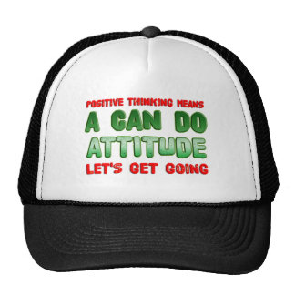 Positive Thinking Trucker Hat