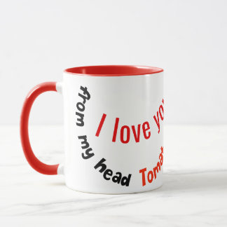 Positive Tomato Pun - From My Head Tomatoes Mug