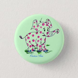 Positive Vibes Elephant Button