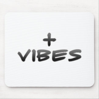 Positive Vibes Mouse Pad