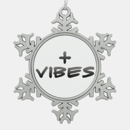 Positive Vibes Ornaments