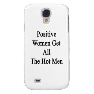 Positive Women Get All The Hot Men Galaxy S4 Case