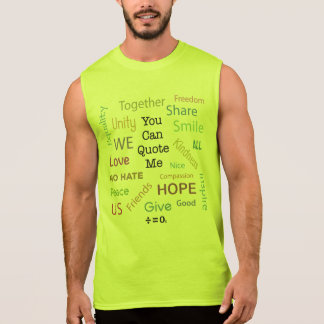 Positive Words Quote Resist Hate Sleeveless Shirt