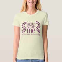 Positively BRCA T-Shirt