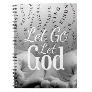 Positively Let Go Let God Notebook