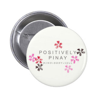 Positively Pinay - Customized Pinback Buttons