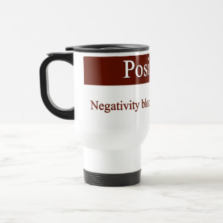 Positivity allows self expression 15 oz stainless steel travel mug