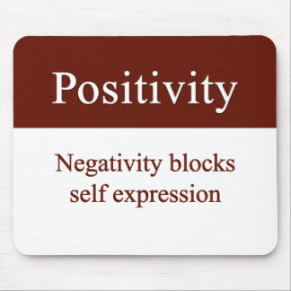 Positivity allows self expression mouse pad