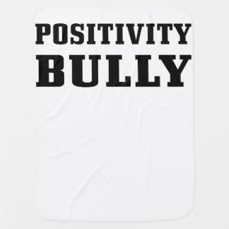 Positivity Bully Baby Blanket