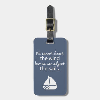 Positivity Mindset Nautical Sail boat Quote Bag Tag