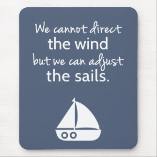 Positivity Mindset Nautical Sail boat Quote Mouse Pad