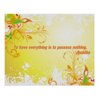 Possess Nothing Buddha Poster