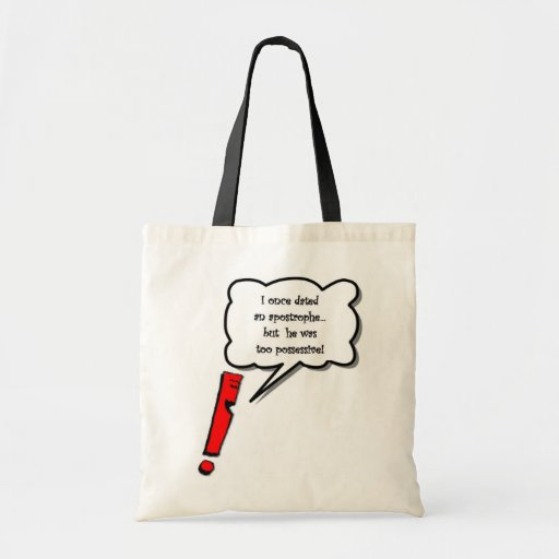 Possessive Apostrophe Tote Bag