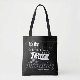 Possibilities and dreams. tote bag