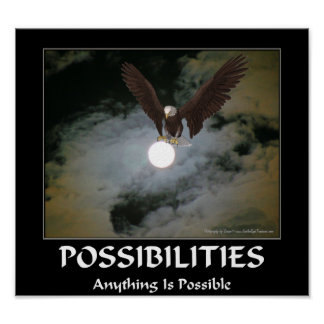 Possibilities Quote Bald Eagle Full Moon Poster