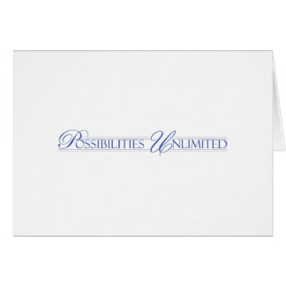 Possibilities Unlimited Notecard