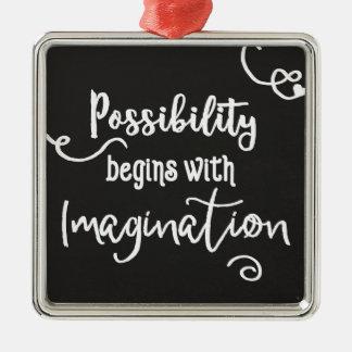 Possibility Begins Motivational Chalkboard Text Metal Ornament
