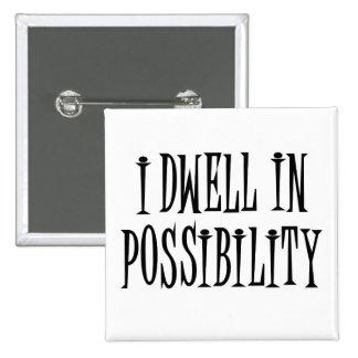 Possibility Pinback Button
