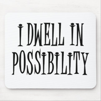 Possibility Mouse Pad