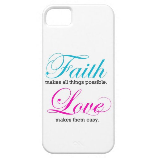 Possible Faith makes all things iPhone 5 Case