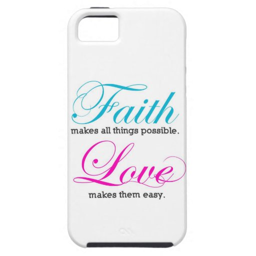 Possible Faith makes all things iPhone 5 Cover