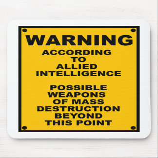 Possible WMD ~ Spoof Warning Sign Mousepads