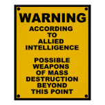 Possible WMD ~ Spoof Warning Sign Poster