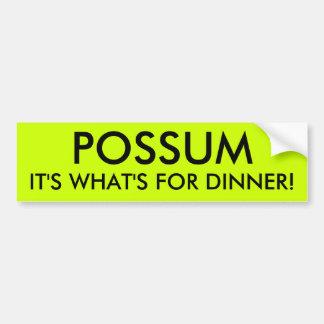 POSSUM IT'S WHAT'S FOR DINNER! BUMPER STICKER