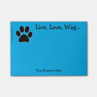 """Post-It Notes - Paw Print - """"Live, Love, Wag..."""""""