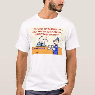 post office insured T-Shirt