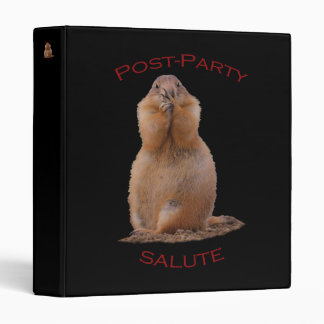 Post-Party Salute 3 Ring Binder