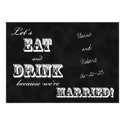 Post Wedding Reception Invitation -- Chalkboard Personalized Invite
