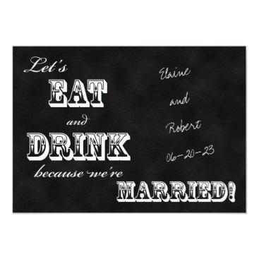 henishouseofpaper Post Wedding Reception Invitation -- Chalkboard