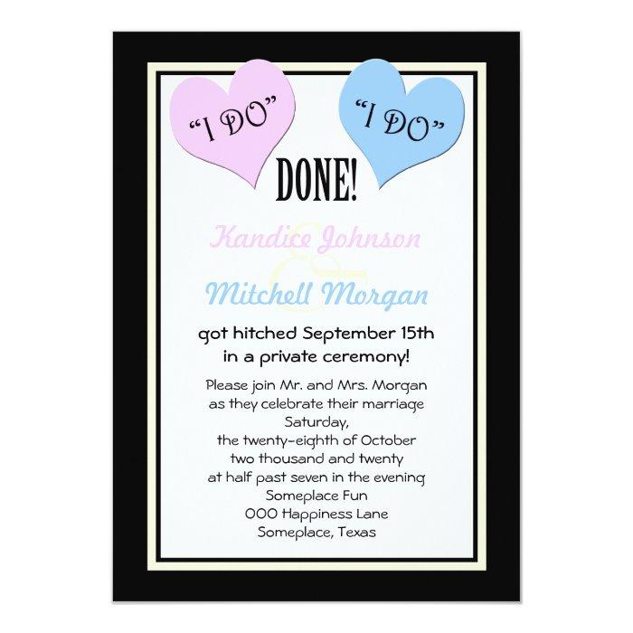 Post Wedding Party Invitation Wording: Post Wedding Reception Invitations -- I Do