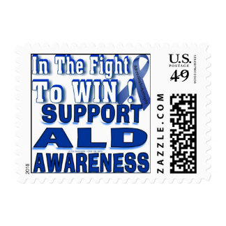 Postage Stamp _ In the Fight to WIN ! Support ALD