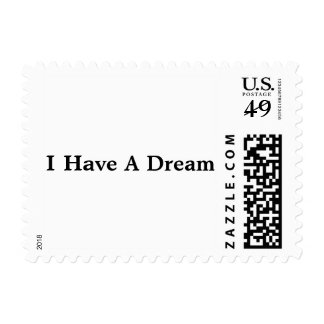 """Postage Stamp with """"I have a Dream"""""""