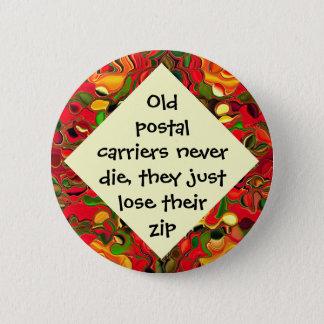 postal carriers lose zip joke pinback button