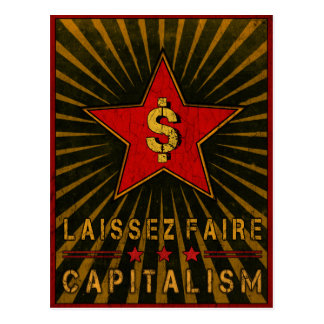 Postal con saludos del capitalismo de Laissez Fair