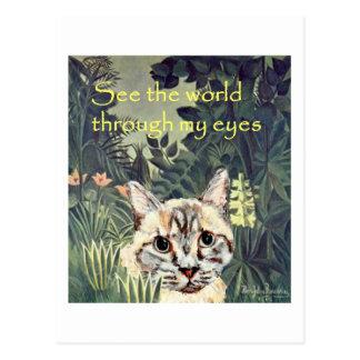"""Postal: """"Vea el mundo a través gato de mis ojos"""" Tarjeta Postal"""