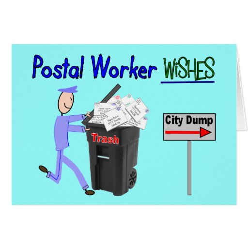Postal Worker Wishes--Funny Greeting Card