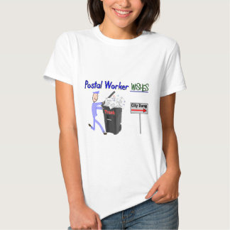 Postal Worker Wishes--Funny T Shirt